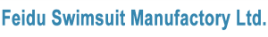 Feidu Swim Suit Manufactory Ltd