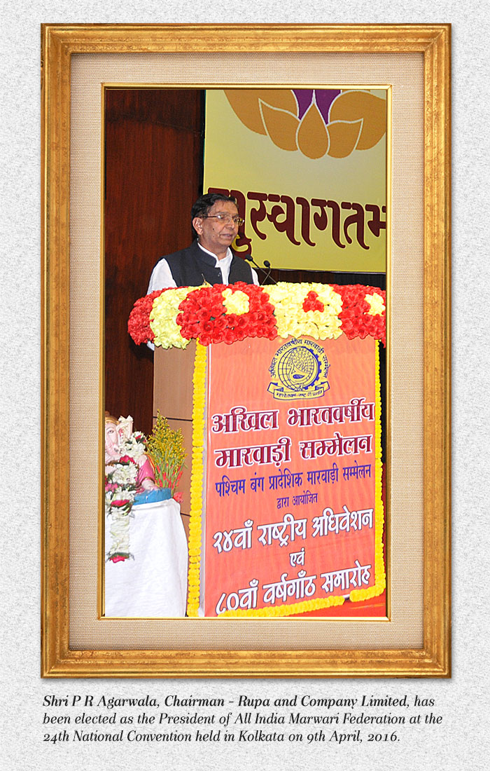 Chairman of Rupa and Company Limited, elected as the President of All India Marwari Federation